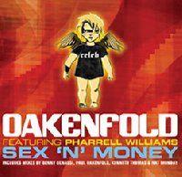 Cover Oakenfold feat. Pharrell Williams - Sex 'n' Money