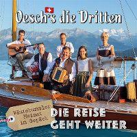 Cover Oesch's die Dritten - Die Reise geht weiter - Wäutebummler - Heimat im Gepäck