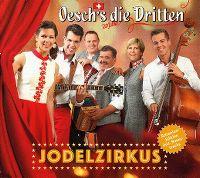 Cover Oesch's die Dritten - Jodelzirkus