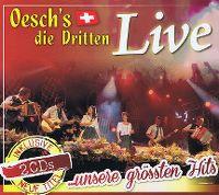 Cover Oesch's die Dritten - Live ...unsere grössten Hits