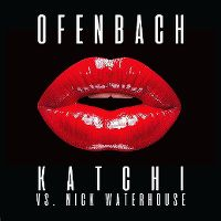 Cover Ofenbach vs. Nick Waterhouse - Katchi