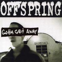 Cover Offspring - Gotta Get Away
