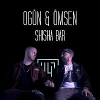 Cover Ogün & Ömsen - Shisha Bar