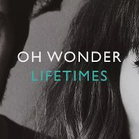 Cover Oh Wonder - Lifetimes