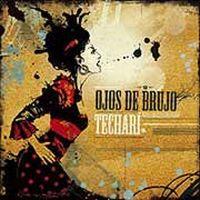 Cover Ojos De Brujo - Techarí