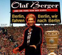 Cover Olaf Berger und die Fans von der Kurve - Berlin, Berlin, wir fahren nach Berlin