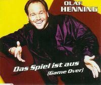 Cover Olaf Henning - Das Spiel ist aus (Game Over)