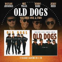 Cover Old Dogs (Waylon Jennings, Mel Tillis, Bobby Bare, Jerry Reed) - Volumes One & Two