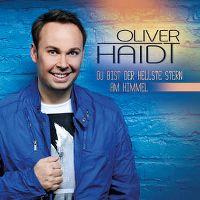 Cover Oliver Haidt - Du bist der hellste Stern am Himmel