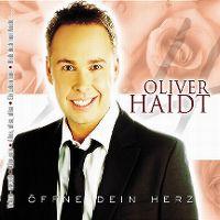 Cover Oliver Haidt - Öffne dein Herz