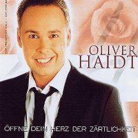 Cover Oliver Haidt - Öffne dein Herz der Zärtlichkeit