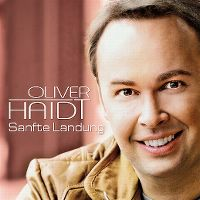 Cover Oliver Haidt - Sanfte Landung