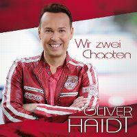 Cover Oliver Haidt - Wir zwei Chaoten