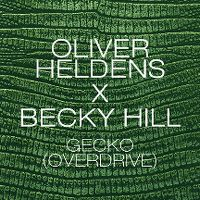 Cover Oliver Heldens x Becky Hill - Gecko (Overdrive)