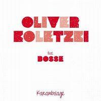 Cover Oliver Koletzki feat. Bosse - Karambolage