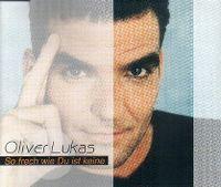 Cover Oliver Lukas - So frech wie Du ist keine