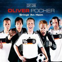 Cover Oliver Pocher - Bringt ihn heim