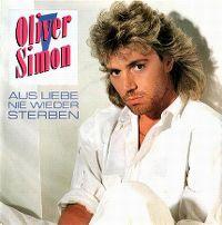 Cover Oliver Simon - Aus Liebe nie wieder sterben
