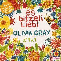Cover Olivia Gray - Es bitzeli Liebi