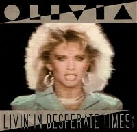 Cover Olivia Newton-John - Livin' In Desperate Times