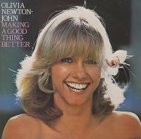 Cover Olivia Newton-John - Making A Good Thing Better
