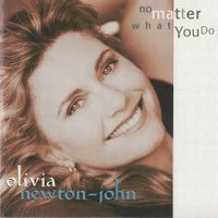 Cover Olivia Newton-John - No Matter What You Do