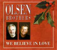 Cover Olsen Brothers - We Believe In Love