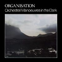 Cover OMD (Orchestral Manoeuvres In The Dark) - Organisation