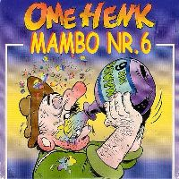 Cover Ome Henk - Mambo Nr. 6