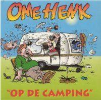 Cover Ome Henk - Op de camping
