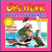 Cover Ome Henk - Opblaaskrokodil