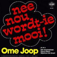 Cover Ome Joop m.m.v. Dik Voormekaar, Harry Nack en Mijnheer de Groot - Nee nou wordt-ie mooi!