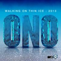 Cover Ono - Walking On Thin Ice 2013