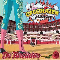 Cover Opgeblazen feat. Wilbert Pigmans - De toreador