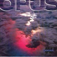Cover Opus - Gimme Love