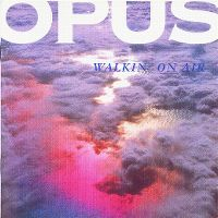 Cover Opus - Walkin' On Air