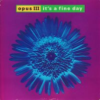 Cover Opus III - It's A Fine Day