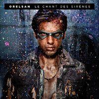 Cover Orelsan - Le chant des sirènes