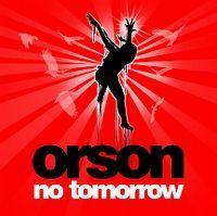 Cover Orson - No Tomorrow