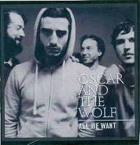 Cover Oscar And The Wolf - All We Want