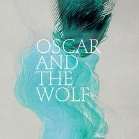 Cover Oscar And The Wolf - EP Collection