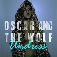 Cover Oscar And The Wolf - Undress