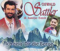Cover Oswald Sattler & Jantje Smit - Ich zeig' dir die Berge