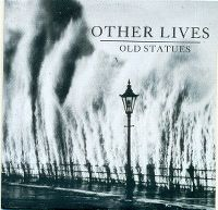 Cover Other Lives - Old Statues