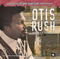 Cover Otis Rush - The Sonet Blues Story