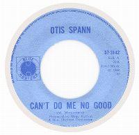 Cover Otis Spann - Can't Do Me No Good