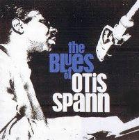 Cover Otis Spann - The Blues Of Otis Spann