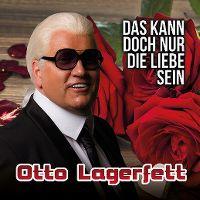 Cover Otto Lagerfett - Das kann doch nur die Liebe sein