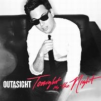 Cover Outasight - Tonight Is The Night