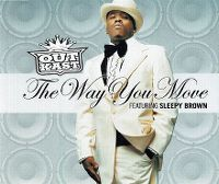 Cover Outkast feat. Sleepy Brown - The Way You Move